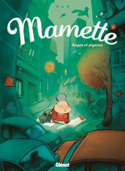 Mamette est une grand-mère toute en rondeurs au chignon vissé sur la tête qui…