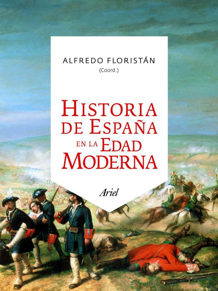 Historia de España en la Edad Moderna / Alfredo Floristán (coord.). Ariel, 2011