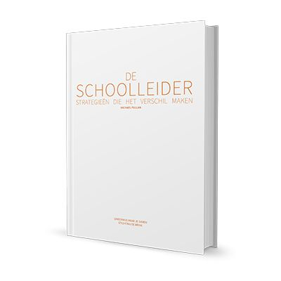 De schoolleider - Strategieën die het verschil maken (2014) Michael Fullan (vertaald naar NL)