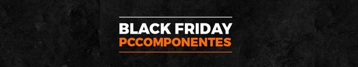 Comienzan las ofertas PRE-Black Friday de PC Componentes