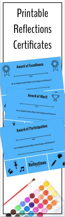 These Reflections awards certificates are awesome!  Easy to print and cost effective way to recognize everyone who participates in the PTA Reflections art program!