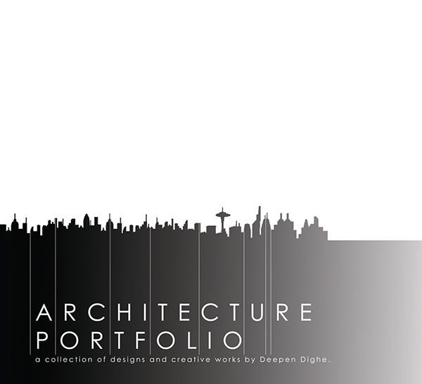 Architecture Graduate Portfolio -collection of design and creative works.If you would like to download this portfolio in pdf format, please contact me at deependighe@gmail.com