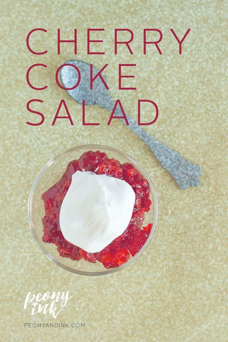 Recipe: A jello salad that won't make you afraid to taste it. Cherry Coke Salad on Peony + Ink