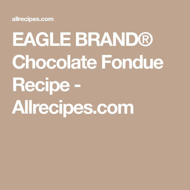 EAGLE BRAND® Chocolate Fondue Recipe - Allrecipes.com