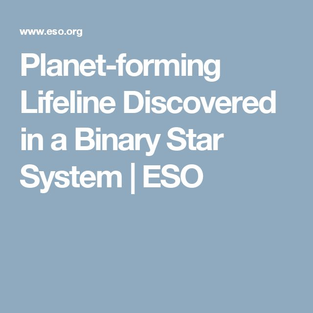 Planet-forming Lifeline Discovered in a Binary Star System | ESO
