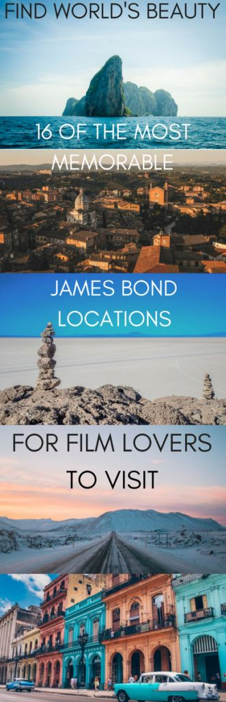 16 of the most memorable James Bond locations for film lovers to visit – Find World's Beauty