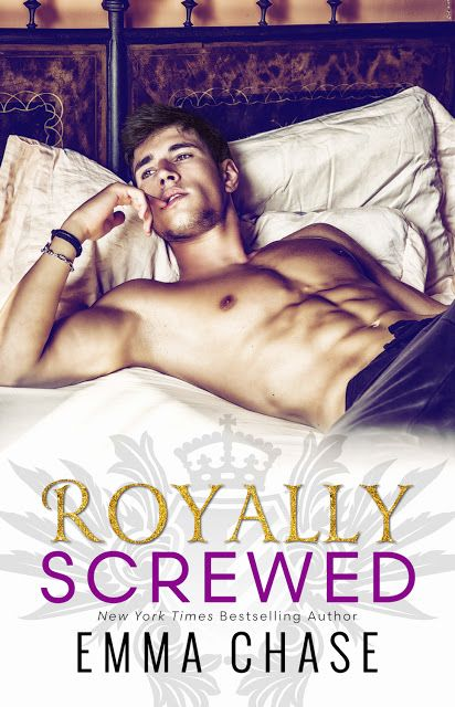 Royally Screwed by Emma Chase | I had high expectations for this book since the day I became aware of existence, and not least ...