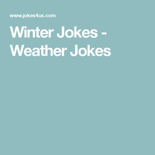Winter Jokes - Weather Jokes