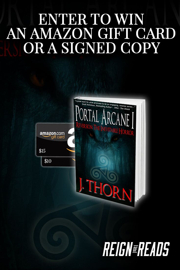 Win Signed Copies or up to a $15 Amazon Gift Card from Bestselling Author J. Thorn