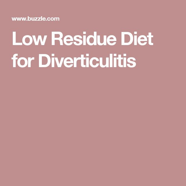 Low Residue Diet for Diverticulitis