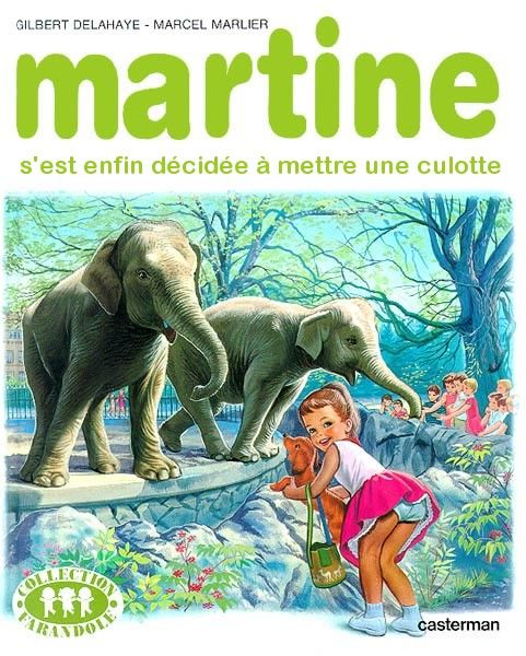 Martine s'est enfin décidée à mettre une culotte !