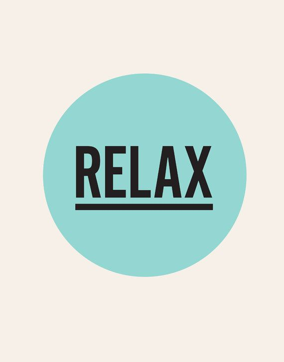 Typography Print Poster Art Relax Colorful by TheMotivatedType
