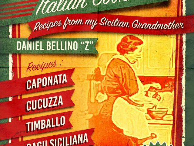 "LEARN to COOK ITALIAN  GRANDMA BELLINO 'S ITALIAN COOKBOOK  by DANIEL BELLINO ""Z""  https://www.kickstarter.com/projects/1187241312/grandma-bellinos-italian-cookbook-reserve-your-cop  RECIPES From MY SICILIAN NONNA"