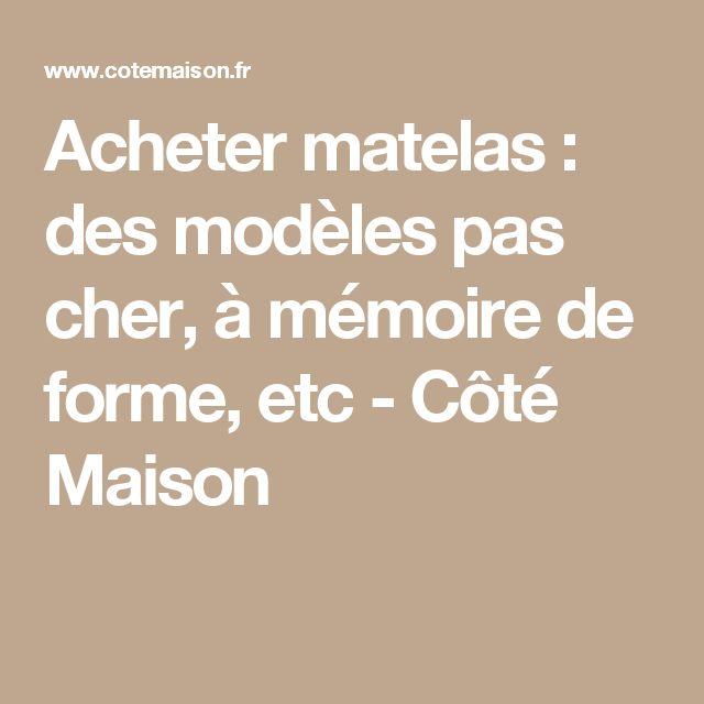 Acheter matelas : des modèles pas cher, à mémoire de forme, etc - Côté Maison