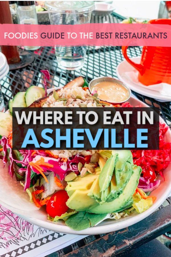 Where To Eat In Asheville A Foodies Guide To The Top 8 Restaurants In 2020 Eat Best Vegan Restaurants Vegan Restaurants