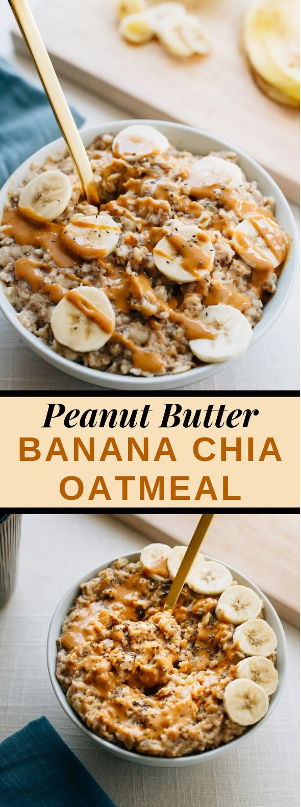 PEANUT BUTTER BANANA CHIA OATMEAL #healthy #breakfast