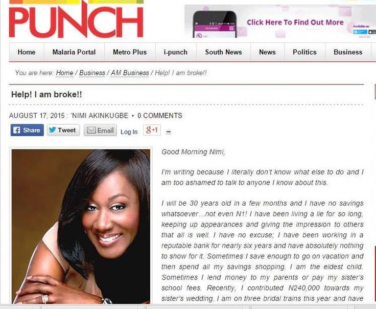 HELP! I AM BROKE!! Today's Punch and BusinessDay newspapers are a must read as Nimi replies a lady in dire need of financial counselling in her column. Sadly, this is the case of many in our society today but there's help, read Nimi's insightful reply and start your journey to a healthy financial life. Article is also up on www.moneymatterswithnimi.com #MoneyMattersWithNimi #AskNimi #PersonalFinance #FinancialLiteracy #Money #Savings #Investment #Bankrupt #Broke #Loss #Bankruptcy #Finance