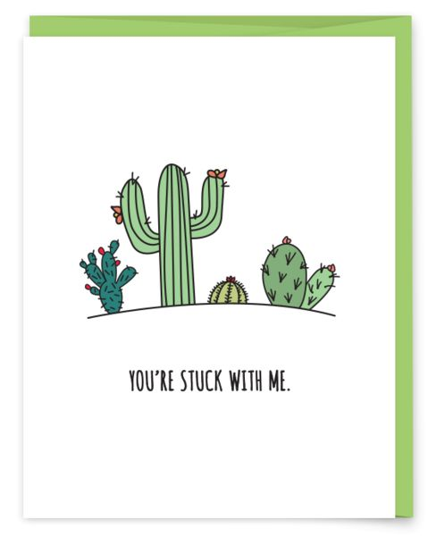 You're Stuck With Me Greeting Card | Plant Pun | Succulents