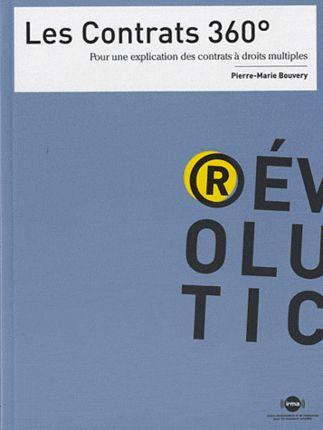Les contrats 360° - Pour une explication des contrats à droits... - Librairie Eyrolles