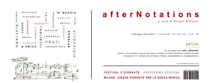 afterNotations a cura di Sergio Armaroli M4A – MADE4ART, Milano | 18 – 22 marzo 2016 Inaugurazione venerdì 18 marzo, ore 15,00 In collaborazione con Festival 5 Giornate – Milano: …