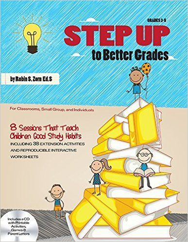 Teaching Good Study Habits | Savvy School Counselor - Check out STEP UP to Better Grades by Robin Zorn.