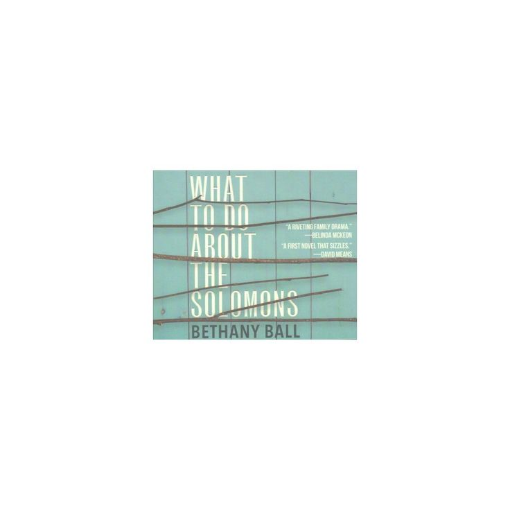 What to Do About the Solomons (Unabridged) (CD/Spoken Word) (Bethany Ball)