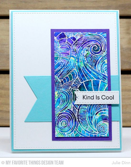 Handmade card from Julie Dinn featuring Kind Words stamp set, Wavy Coloring Book Background stamp, Stitched Sentiment Strips, Fishtail Flags Layers STAX, Blueprints 2, and Blueprints 13 Die-namics #mftstamps