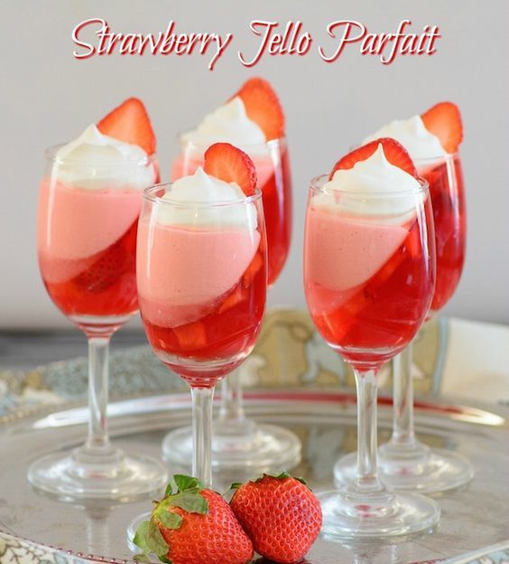 Strawberry Jello Parfait - From Val's Kitchen                                                                                                                                                                                 More