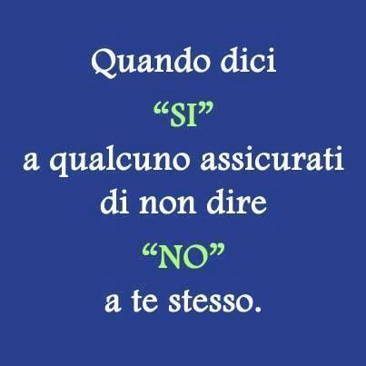 si... #si #no #citazione #quotes #aforismi