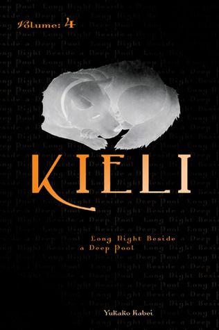 Kieli, Volume 4: Long Night Beside a Deep Pool