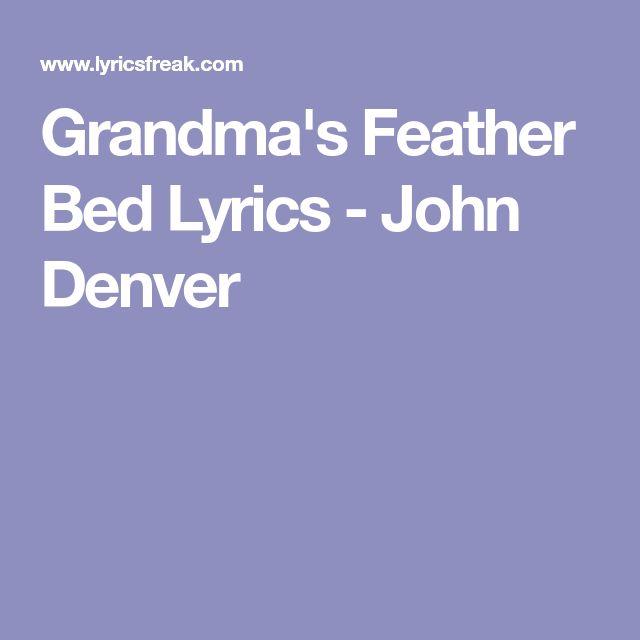 Grandma's Feather Bed Lyrics - John Denver
