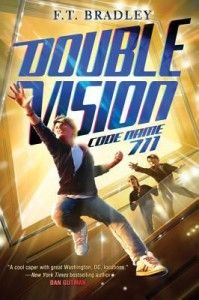 Double Vision: Code Name 711 by F.T. Bradley (Classroom uses: Background Knowledge, Foreshadowing, Prediction, Setting; Recommended for: Classroom Library)