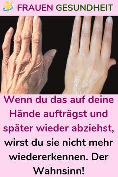 Wenn du auf deine Hände aufträgst und später wieder abziehst, wirst du …