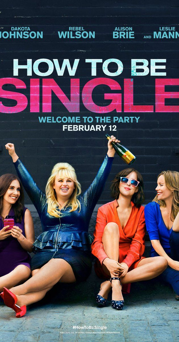 Directed by Christian Ditter.  With Dakota Johnson, Alison Brie, Leslie Mann, Rebel Wilson. New York City is full of lonely hearts seeking the right match, and what Alice, Robin, Lucy, Meg, Tom and David all have in common is the need to learn how to be single in a world filled with ever-evolving definitions of love.