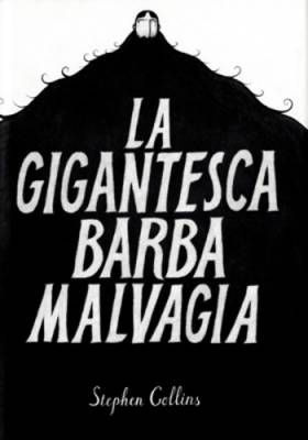 Stephen Collins, La gigantesca barba malvagia
