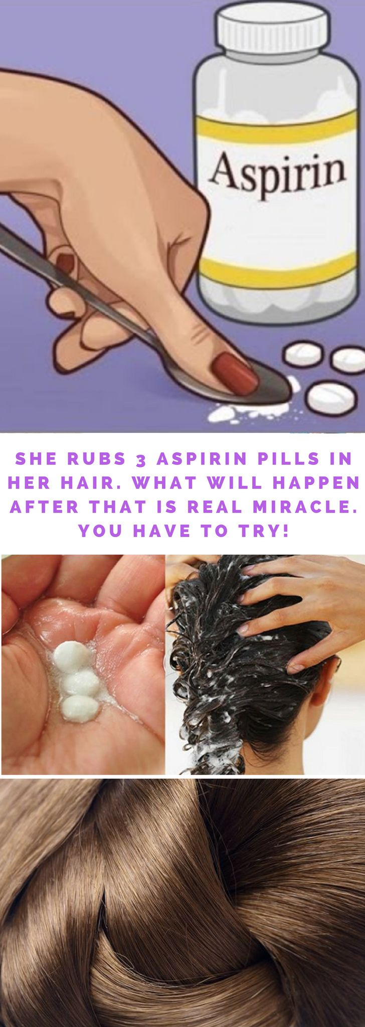 She rubs 3 aspirin pills in her hair. What will happen after that is real miracle. You have to try! fat loss diet