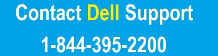 Contact 1-844-395-2200 #Dell_support means for various issues like Dell computer or laptop issue, printer problem, software issue, driver problem, connectivity error, operating system issue, virus scanning and malware removal problem, malware issue and adware related various issues.