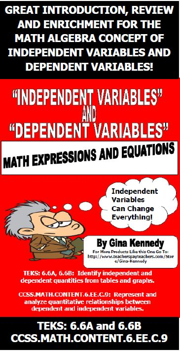 GREAT INTRODUCTION TO MATH INDEPENDENT AND DEPENDENT VARIABLES. Great for TEKS: 6.6A and 6.6B: Identify independent and dependent quantities from tables and graphs. & CCSS.MATH.CONTENT.6.EE.C.9: Represent and analyze quantitative relationships between dependent and independent variables. Included with this product: Overview Lesson Handout Quiz Cartoon Activity Using variables in graphs lesson. Dependent and Independent Variables with Input/Output Tables Independent Practice Graph Project