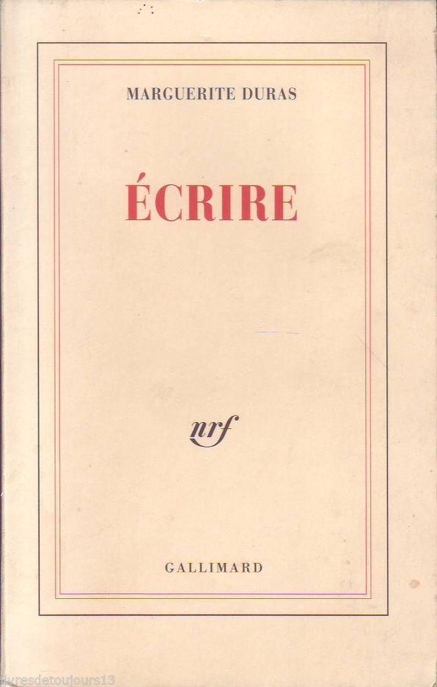 #littérature : Marguerite Duras - Ecrire. Gallimard, 09/1993. 156 pp. brochées.
