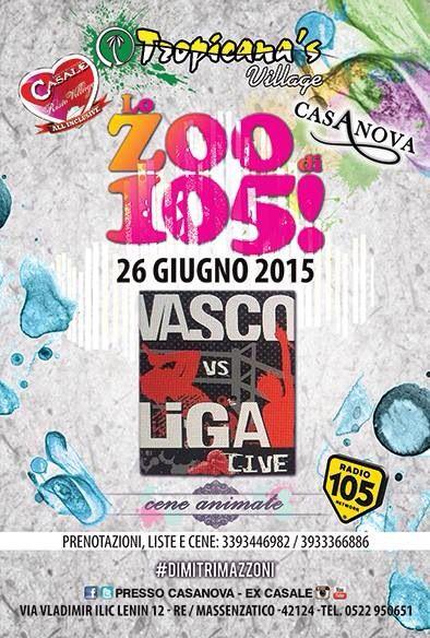 #tropicanasvillage #lozoodi105 #vasco #liga #vascovsliga #dimitrimazzoni venerdì 26.6.15 info/prenotazioni 3933366886