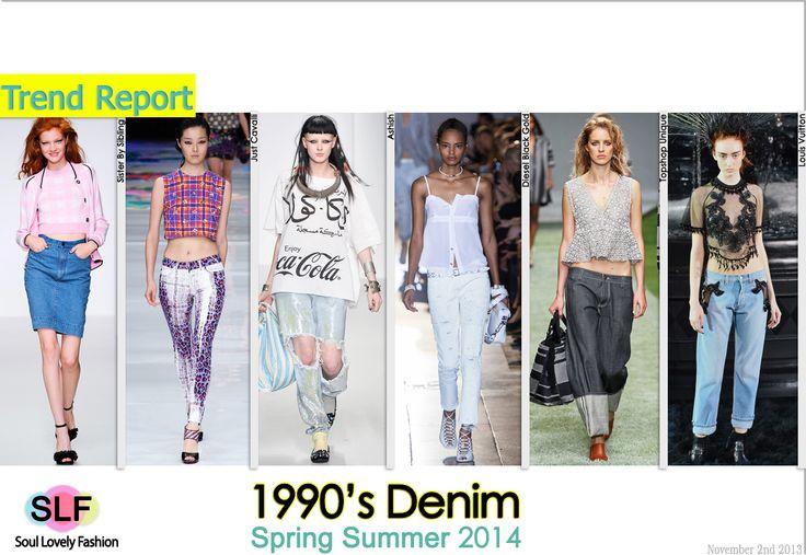 1990 S Denim Fashion Trend For Spring Summer 2014 Spring2014 Denim Jeans Trends T R E N D