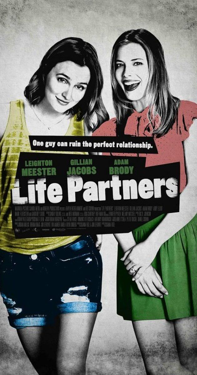 Directed by Susanna Fogel.  With Leighton Meester, Gillian Jacobs, Adam Brody, Gabourey Sidibe. Sasha and Paige's co-dependent friendship is tested as Paige gets serious with a guy for the first time.