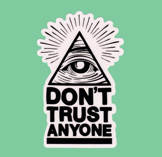 Dont trust anyone clear transparent vinyl sticker decal all seeing eye of god