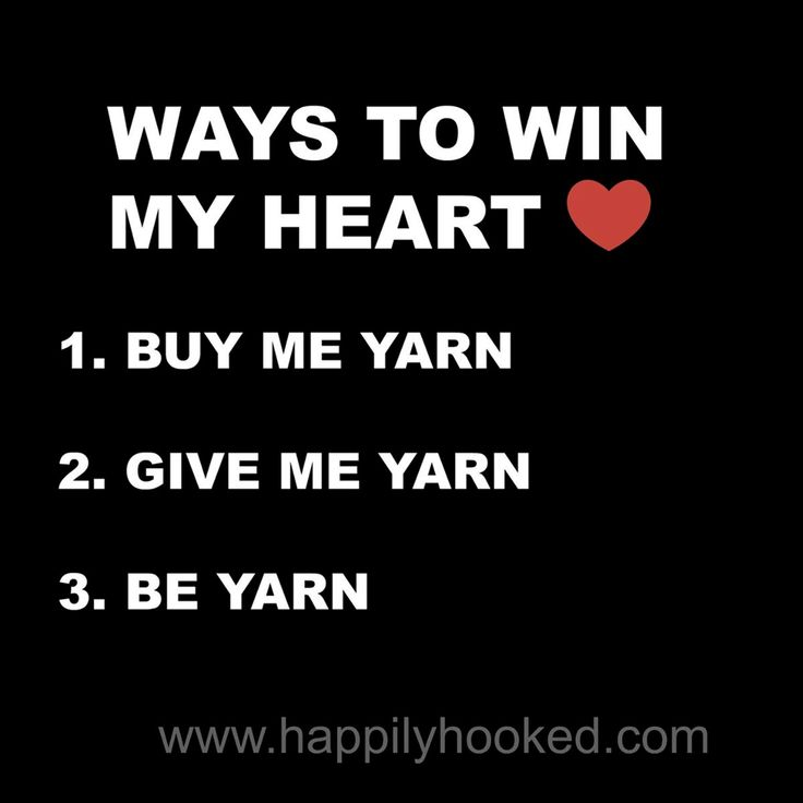 SO TRUE! I'll take some love with the yarn!