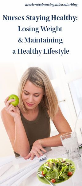 Nurses Staying Healthy: Losing Weight and Maintaining a Healthy Lifestyle