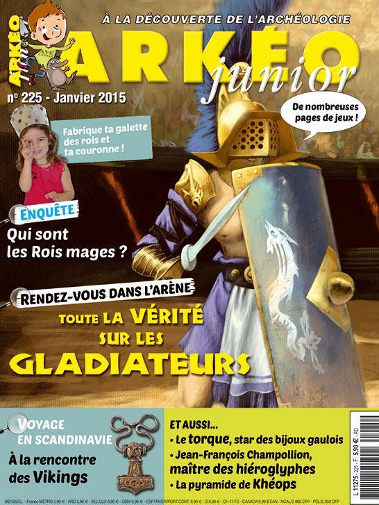 Arkéo junior n°225. Janvier 2015.