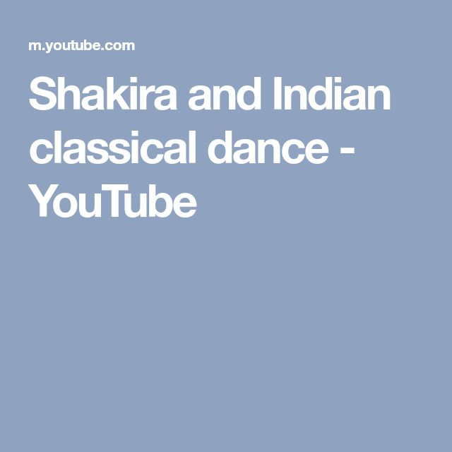 Shakira and Indian classical dance - YouTube