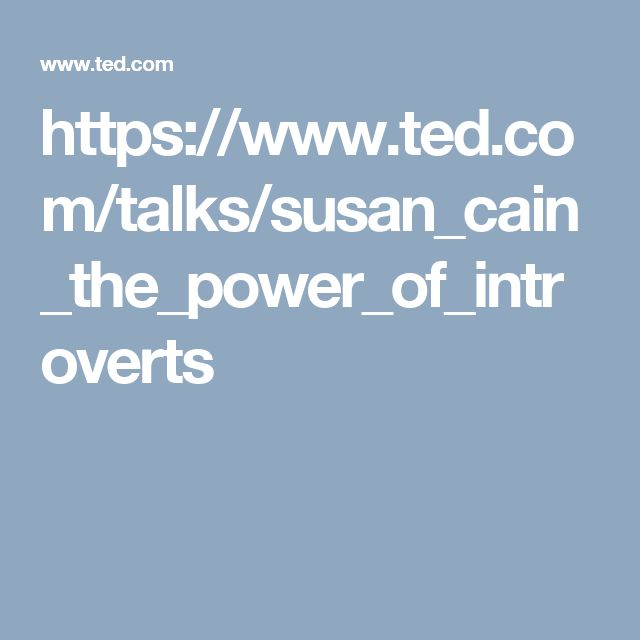Power of introvert ted video