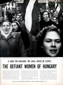 LIFE magazine article on Hungary's women during the 1956 revolution against the Soviet Union.