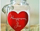 Wedding Signs, Honeymoon Jar, Wedding Jar, Vinyl, Date Night Jar, Chore Jar, I'm Bored Jar, Wedding Decor. $30.00, via Etsy.